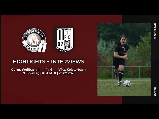 Germ. Weilbach II - Viktoria Kelsterbach   9. Spieltag   Highlights + Interviews   26.09.2021