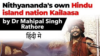 Nithyananda sets up Hindu island nation Kailaasa, Can anyone buy island & declare it as a country?