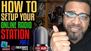 How To Setup an Online Radio Station 🎤 Part 2: Your First Broadcast : LGTV Tutorial