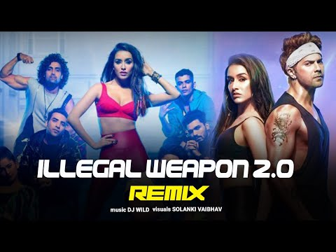 illegal-weapon-2.0-(remix)-|-dj-wild-|-varun-dhawan-|-shraddha-kapoor-|-street-dancer-3d