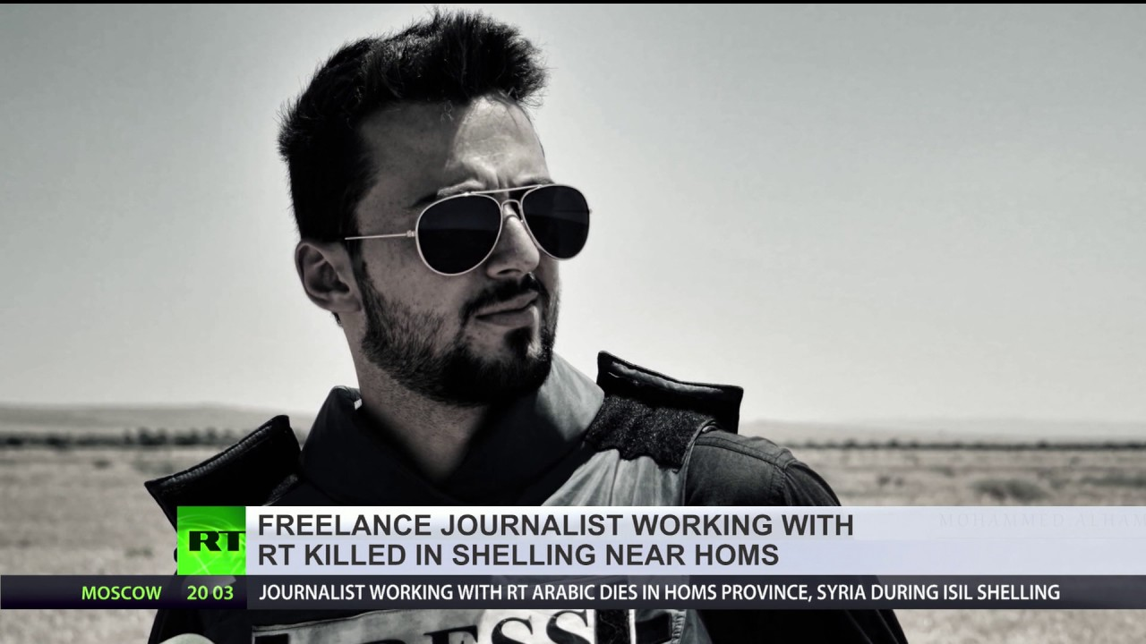 Journalist working with RT Arabic killed in Syria during ISIS shelling