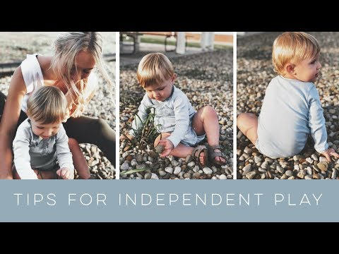 5 Tips to Encourage Independent Play, Babies and Toddlers