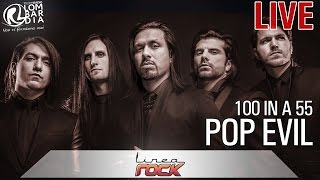 Pop Evil - 100 in a 55 (unplugged) @Linea Rock