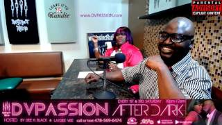 DVPASSION AFTERDARK W/ Sexperts Dee Black and Laydee Vee
