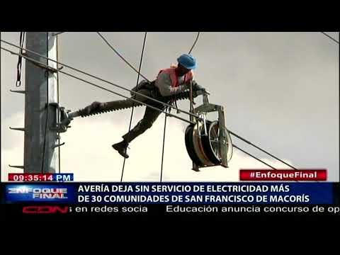 Avería deja sin servicio de electricidad más de 30 comunidades de SFM