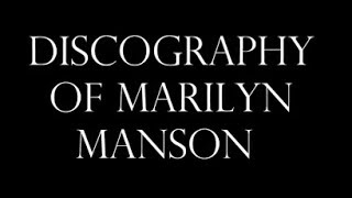 Скачать Discography Of Marilyn Manson