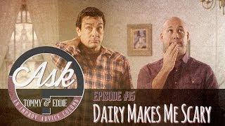 Ask Tommy & Eddie - Ep. 15: