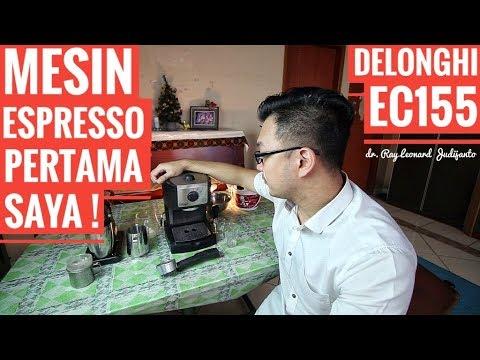 MESIN KOPI ESPRESSO PERTAMA SAYA ! Latte Art ? - Delonghi EC155 FULL REVIEW