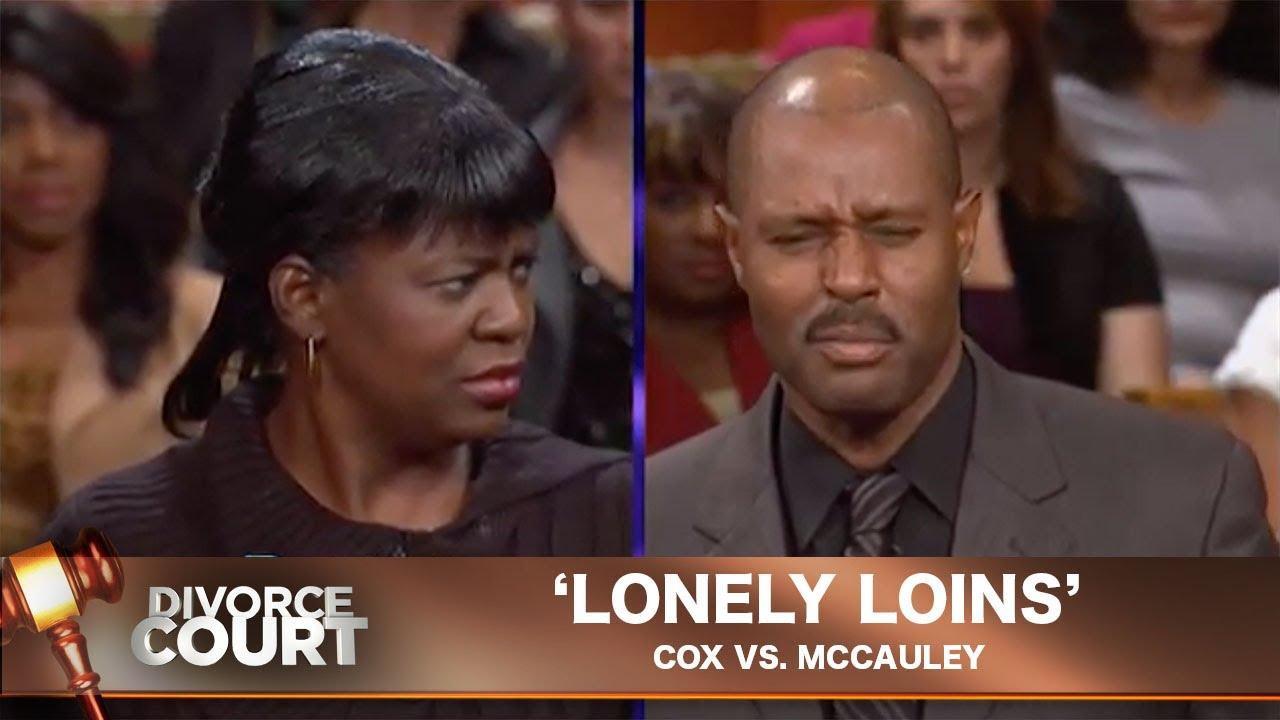 Vintage Divorce Court- Cox vs. McCauley: Lonely Loins