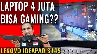 Laptop 4 Jutaan, SSD 256GB: Bisa Gaming dan Murah? Review Lenovo Ideapad S145
