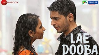 Lae Dooba -aiyaary Direct Download