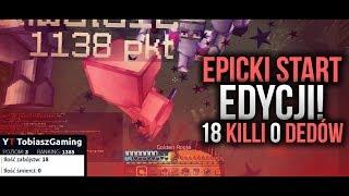 18 KILLI & 0 DEDÓW! - EPICKI START EDYCJI! - CRAFTCORE.PL #10