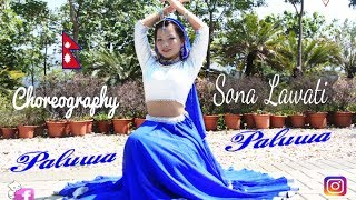 Paluwa Paluwa bhari Dance - Choreography Sona Lawati