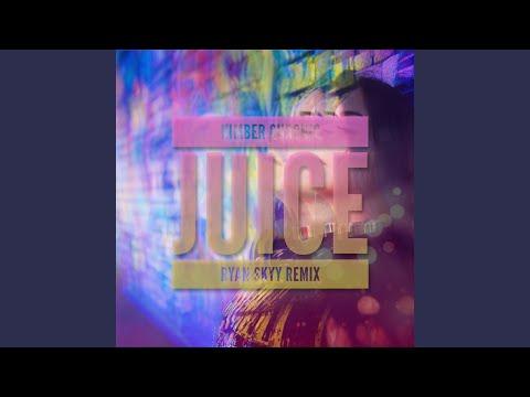 Juice (Ryan Skyy Remix)