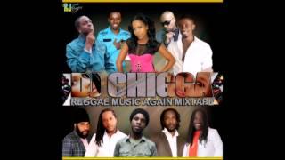 Reggae Music Again Mixtape 2013 - 40 Christopher Martin - Chill Spot