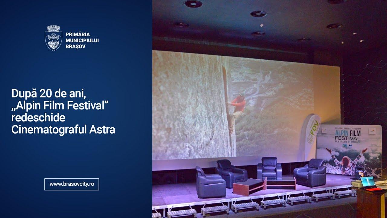 """După 20 de ani, ,,Alpin Film Festival"""" redeschide Cinematograful Astra"""