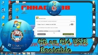 Copier Windows 7 sur CD ou clé USB bootable | Tutoriel | FR - By Chhacha38