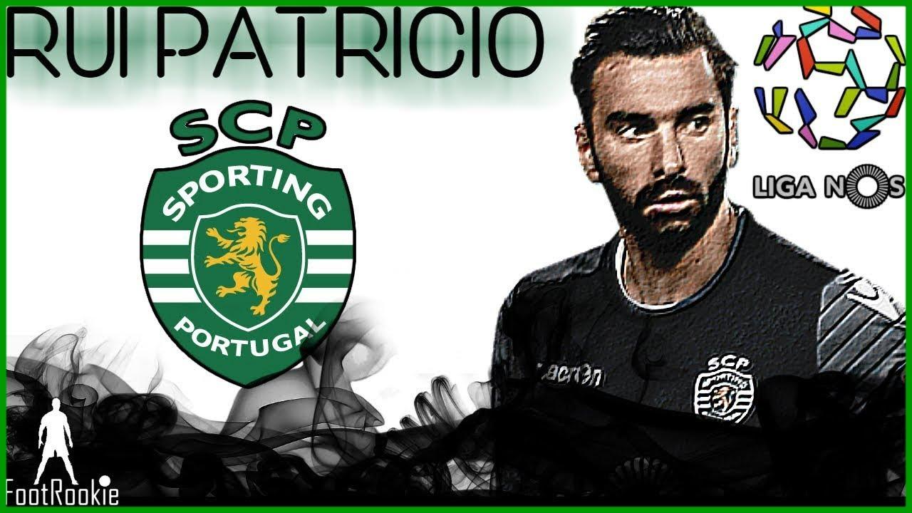 Rui Patricio • Sporting CP • 2017 2018 • S£o Patricio
