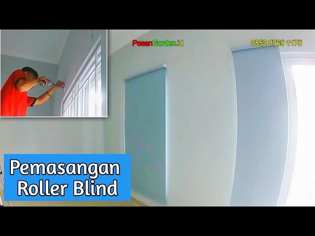 CARA PASANG ROLLER BLIND | GORDEN KANTOR