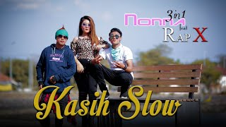 Download lagu Nonna 3in1 feat Rap X - Kasih Slow (Official Music Video)