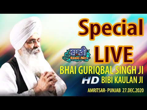 Exclusive-Live-Now-Bhai-Guriqbal-Singh-Ji-Bibi-Kaulan-Wale-From-Amritsar-27-Dec-2020