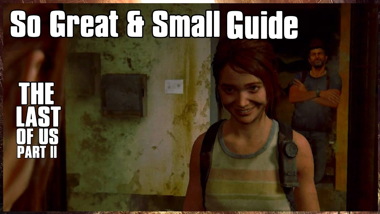 How to get so great and small secret rare trophy the LAST OF US PART 2 | TLOU2 RING LOCATION