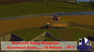 FS17: Shamrock Valley Multiplayer -Government Grant 10 Million - EP 5