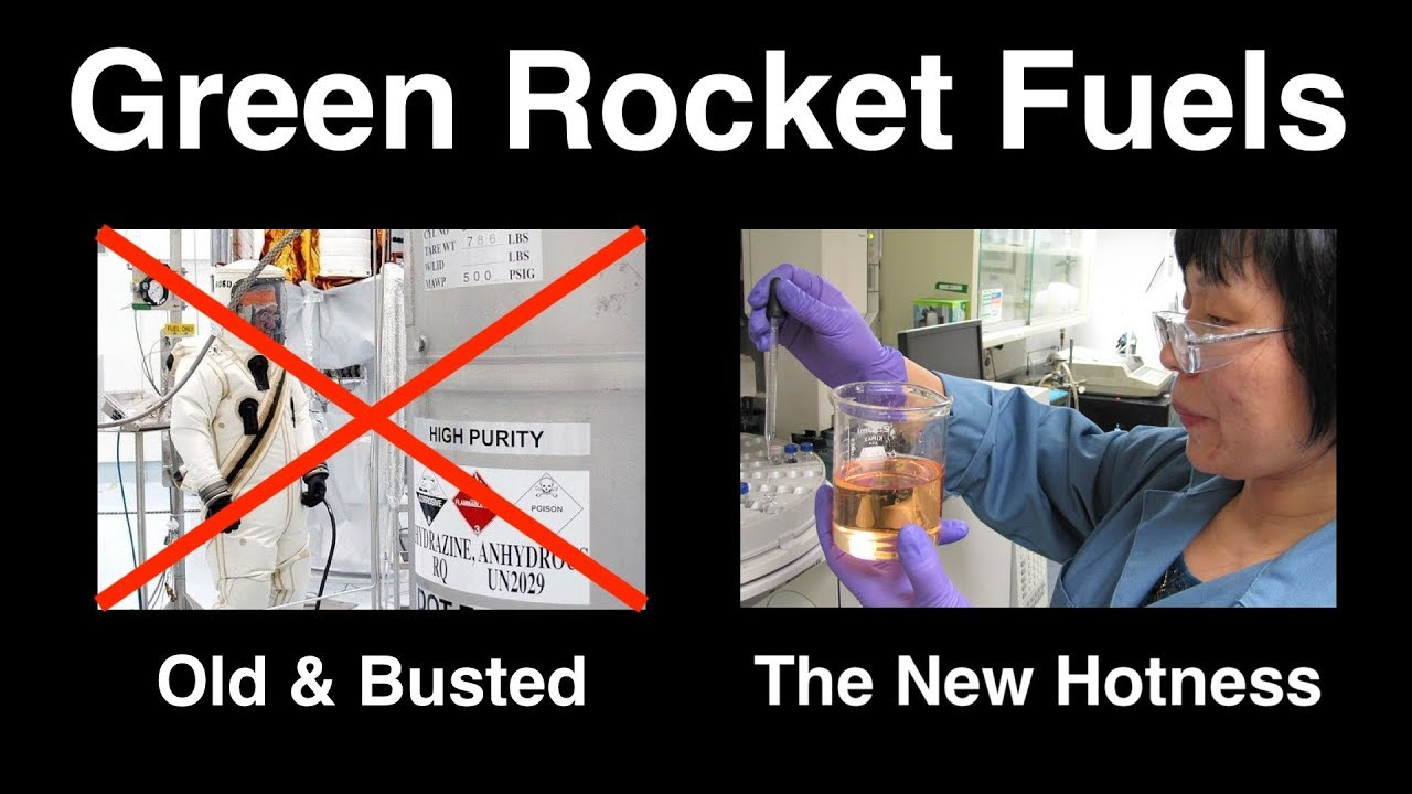 Green Rocket Fuels - Safer & Better Than Hydrazine (as if that's hard)