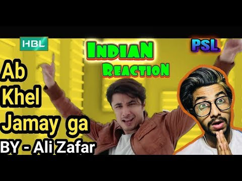 Indian React To Ab Khel Jamay Ga | by Ali Zafar | PSL | Indian React To Pakistani Song |