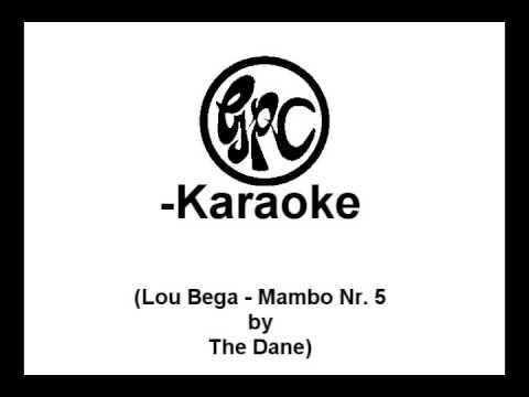 [GPC-Karaoke] The Dane: Lou Bega - Mambo Nr. 5