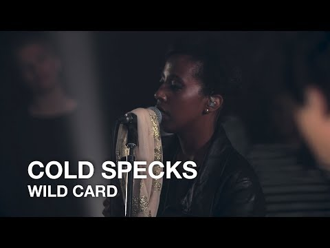 Cold Specks | Wild Card | First Play Live