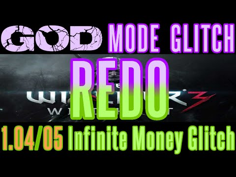 The Witcher 3 - God Mode & Infinite Money Glitch REDO Tips - Patch 1.07 1.06 (PS4 XBOX One PC)
