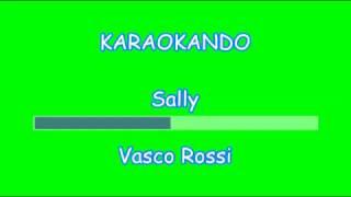 Karaoke Italiano - Sally - Vasco Rossi ( Testo )