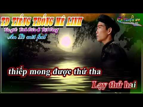 Karaoke TĐ : TIẾNG TRỐNG MÊ LINH P2 / SC VỚI AN LÊ