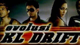 Evolusi KL Drift-Movie Song