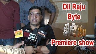 Dil Raju Byte about Khaidi No 150 Movie Premiere show || Chiranjeevi |Kajal Aggarwal || V V Vinayak