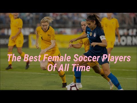 The Best Women's Soccer Players Of All Time