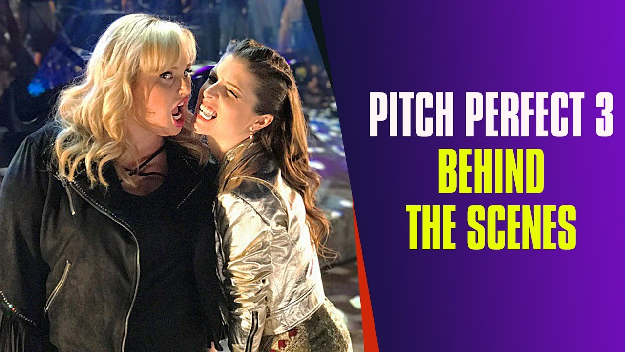 Rebel Wilson Pranks Everyone On Set Pitch Perfect 3 Behind The Scenes Youtube