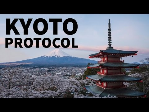 Kyoto Protocol - के बारे में जानिये - UPSC/PSC के छात्रों के लिए