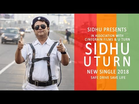U Turn   Sidhu   New Single 2018   Safe Drive Save Life   Traffic Police  