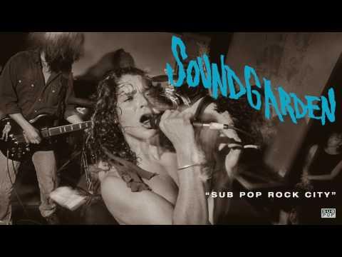 Soundgarden - Sub Pop Rock City