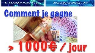 Comment je gagne 1000 euros par jour ?