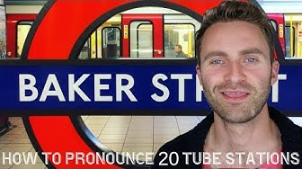 How to Pronounce 20 London Underground Stations