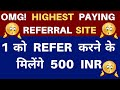 500 Rs Per Referral Earn Up to 5000 Per