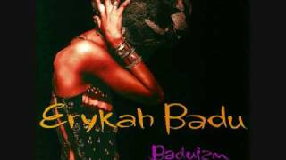 Erykah Badu- On & On with Lyrics