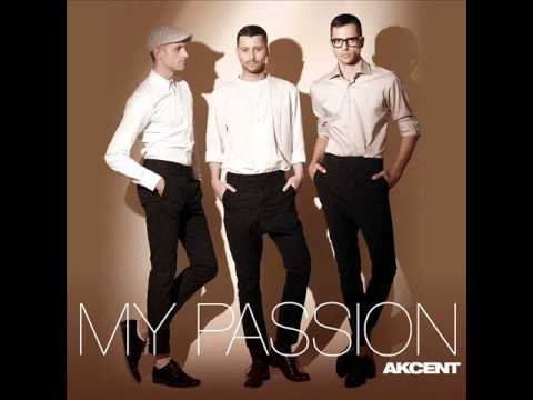 Akcent - My Passion ( lyrics + download link ) [ HQ ].