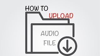 Video How to upload an audio file to youtube from your MAC | How quickly convert and upload an audio file download MP3, 3GP, MP4, WEBM, AVI, FLV September 2018
