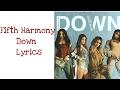 Fifth Harmony Down Ft Gucci Mane Lyrics Quot Official Audio Quot Lyrics Video mp3