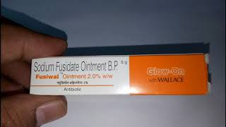 Fusiwal Skin Ointment - Uses, Side-effects, Reviews, and Precautions