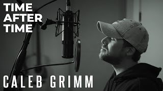 Time After Time - Cyndi Lauper   Caleb Grimm Acoustic Cover